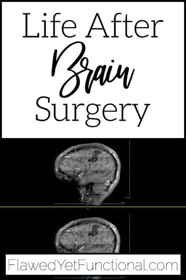 Life After Brain Surgery