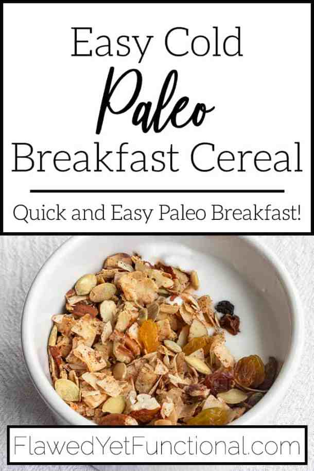 Easy Paleo Breakfast Cereal