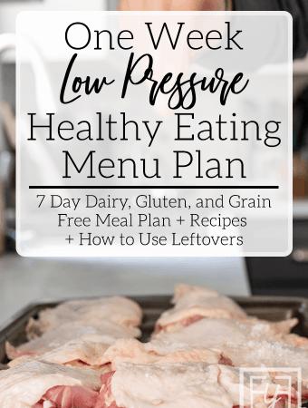 Low-Pressure Week of Healthy Eating