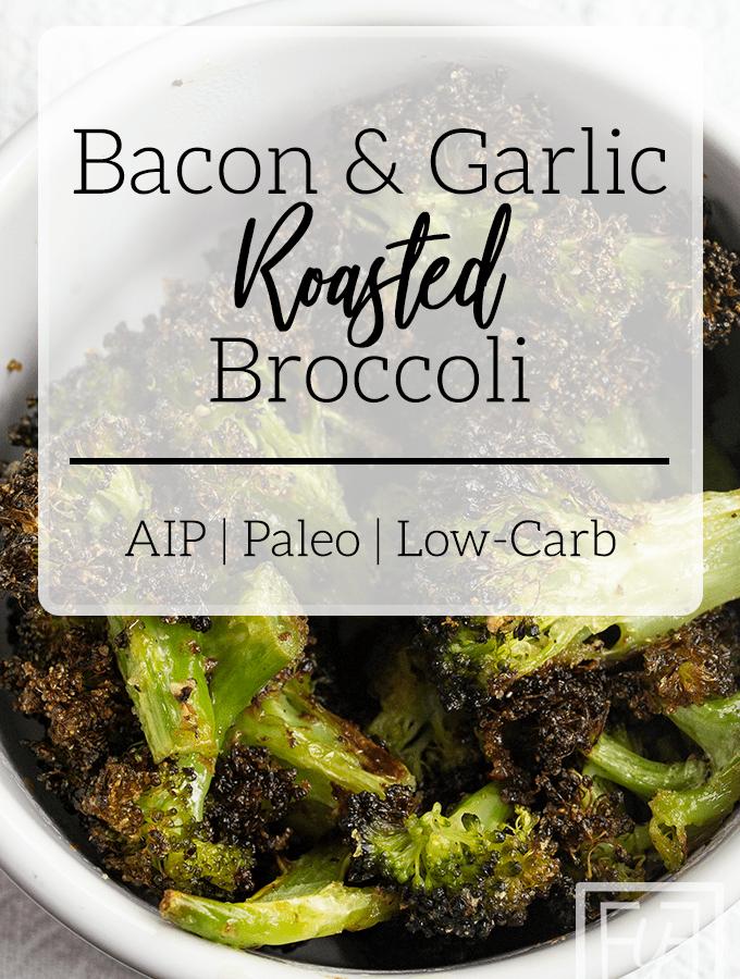 Bacon Garlic Roasted Broccoli