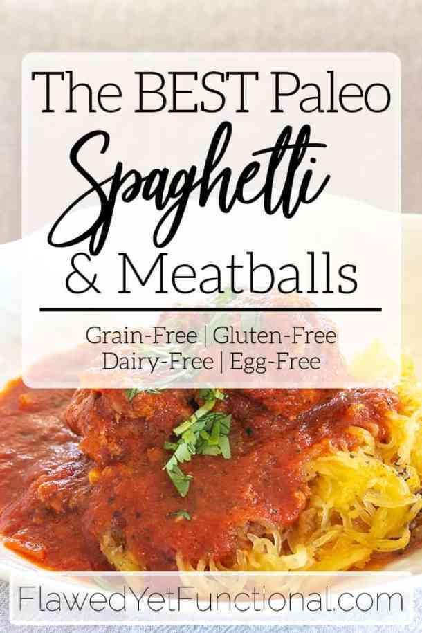 Best Paleo Spaghetti Meatballs