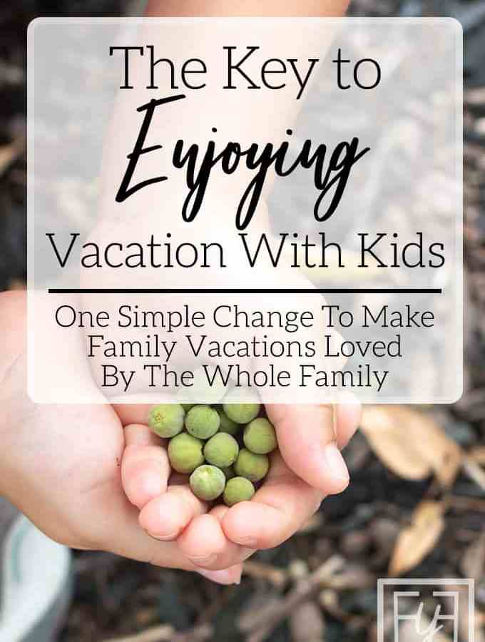 kids hands with green seeds tips to enjoy family vacations
