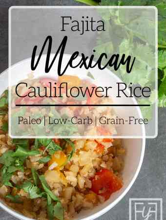 Fajita Mexican Cauliflower Rice in white bowl with cilantro and peppers