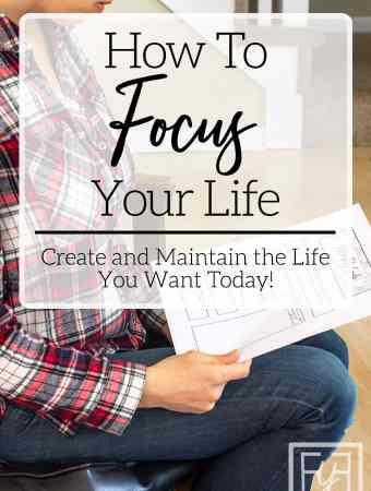 how to create a focused life through goal setting