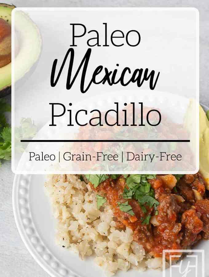 paleo Mexican picadillo over cauliflower rice