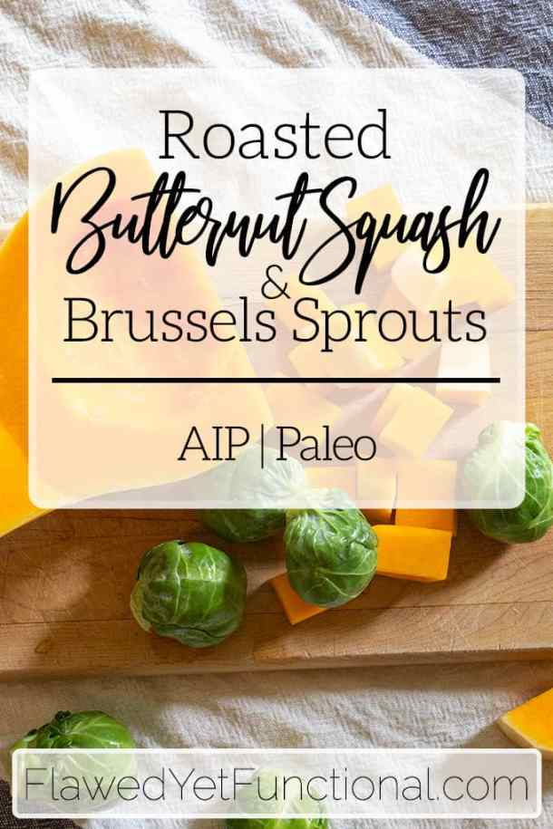 Roasted Butternut Squash Brussels Sprouts