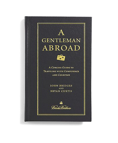 Brooks Brothers A Gentleman Abroad Book