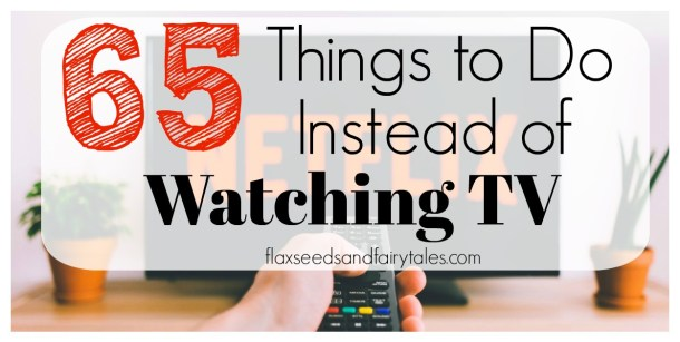 Watch less TV with these 65 fun and relaxing things to do instead of watching TV. The absolute best alternatives to watching TV!