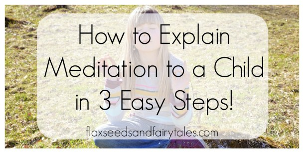 How to meditate with my child