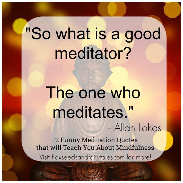 Learn about mindfulness with the best funny meditation quotes and mindfulness puns!