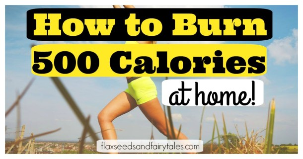 How to burn 500 activities at home workouts and activities