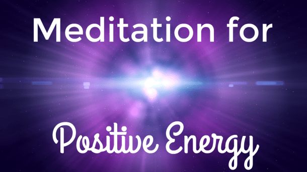 "The image shows a bright purple light with the text ""Meditation for Positive Energy"" written in white letters"