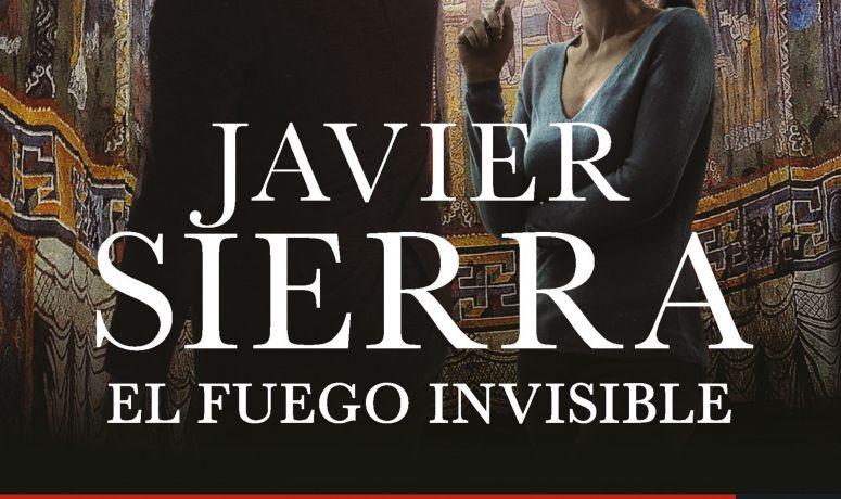 El fuego invisible de Javier Serra