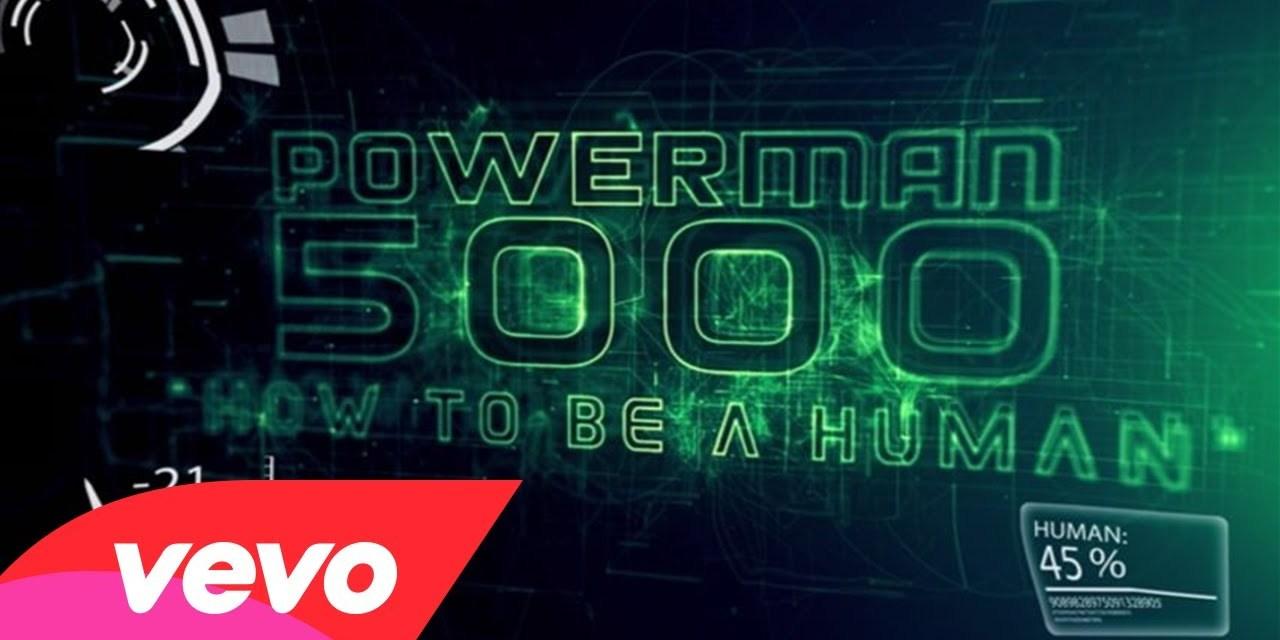 Powerman 5000 – Builders of the Future