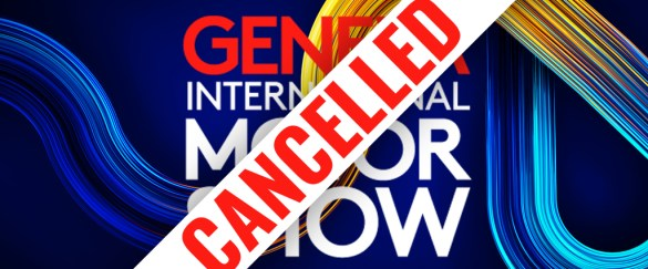 The 2021 Geneva Motor Show has been cancelled