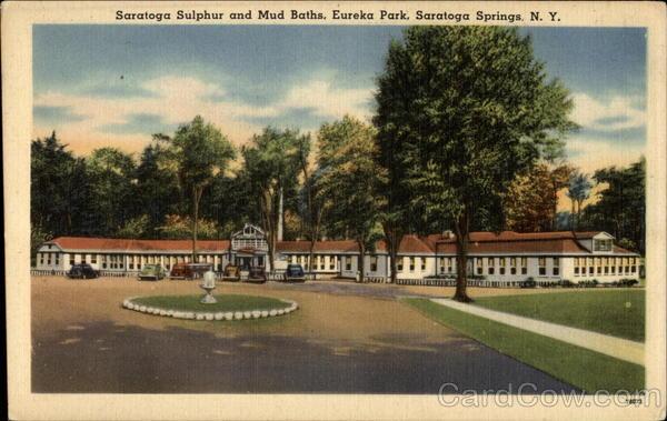 Saratoga Sulphur and Mud Baths- Eureka Park Saratoga Springs