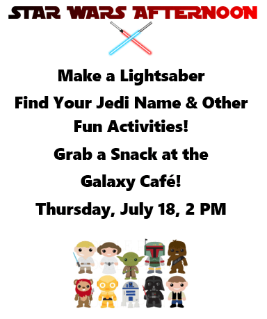 Star Wars Afternoon at the Library – Thu , July 18 at 2 pm