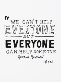 Each one of us can help someone