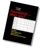 Flexibilität - aber wie?