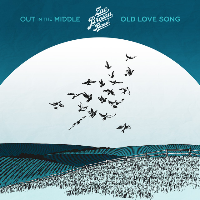 Zac Brown Band - Old Love Song
