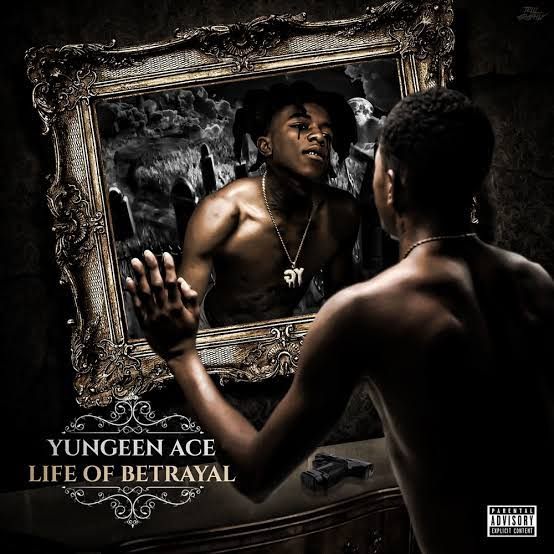 Yungeen Ace - Life of Betrayal 2x