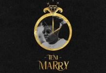 DOWNLOAD Teni – Marry MP3