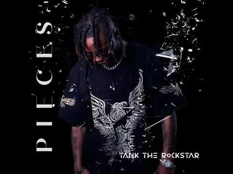 Tank The Rockstar Pieces Mp3 Download