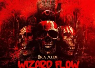 Bra Alex Wizard Flow Mp3 Download