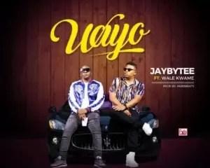 Jaybytee Ft Wale kwame Wayo Mp3 Download