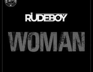 Rudeboy Woman Mp3 + Mp4 Download