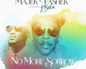 Majek Fashek Ft 2Baba No More Sorrow Mp3 Download