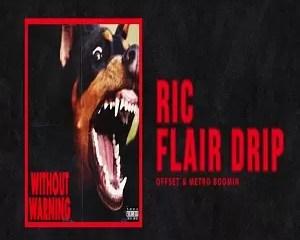 Offset & Metro Boomin Ric Flair Drip MP3 Download