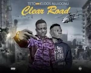 Teto Ft Kudos Aljoonu Clear Road Mp3 Download