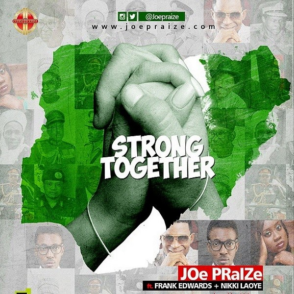 Joe praise strong together