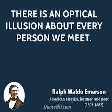 ralphwaldoemerson_illusionquote