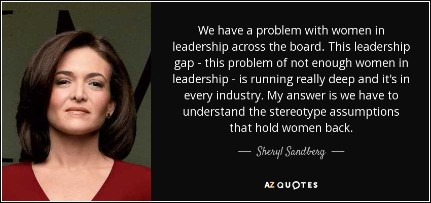quote-we-have-a-problem-with-women-in-leadership-across-the-board-this-leadership-gap-this-sheryl-sandberg-120-74-37