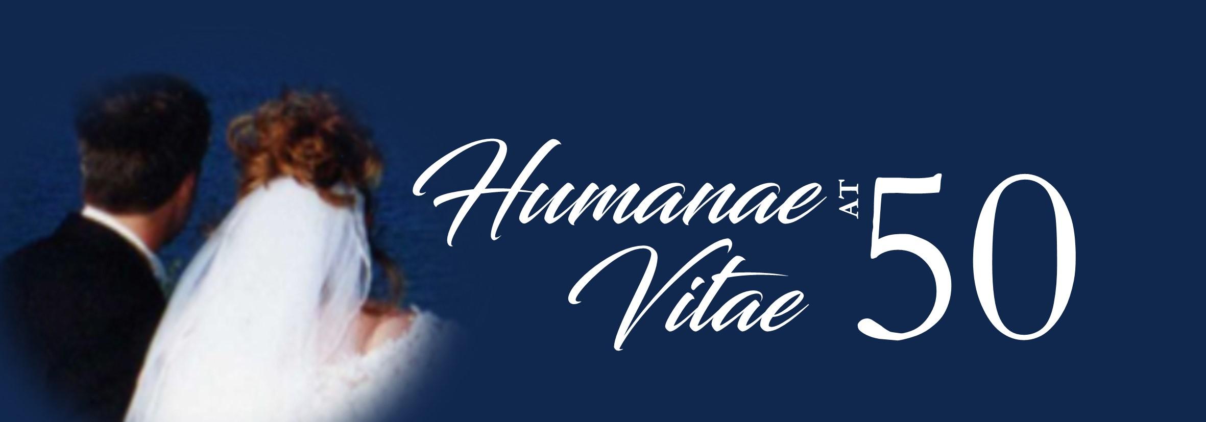 Humanae Vitae at 50