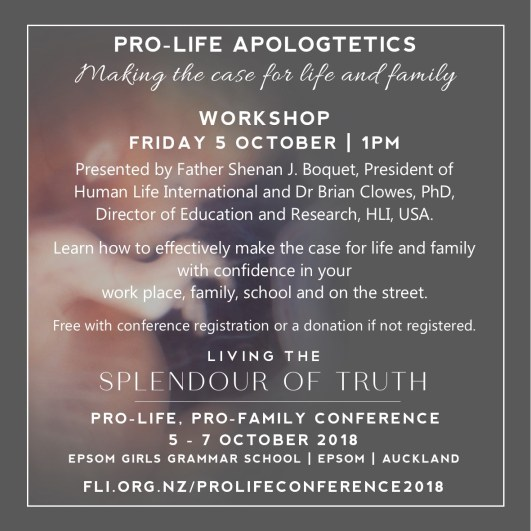 Pro Life Apologetics Workshop Friday 5 October with Father Shenan Boquet and Dr Brian Clowes, PhD