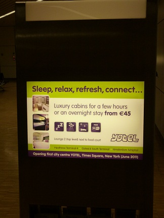 There is even a Yotel at Schipol Airport