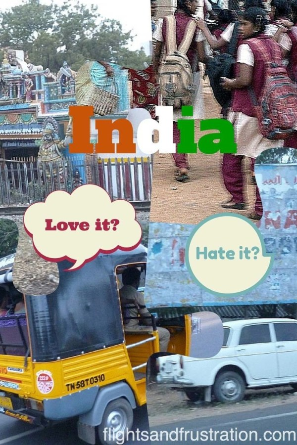 My love hate relationship with India