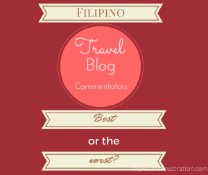 Filipino Travel Blog Commentators Are The Best And The Worst