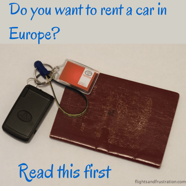 Do you want to rent a car in Europe?