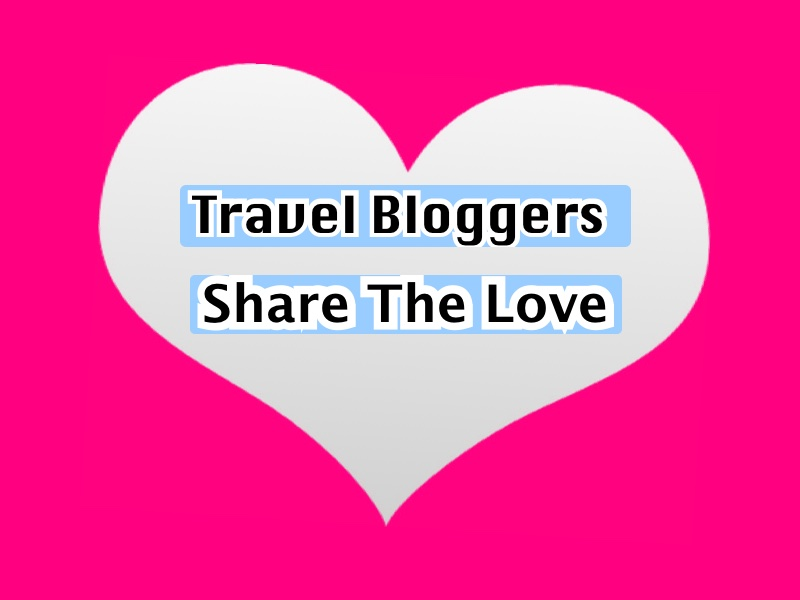 Travel Bloggers share the love wide