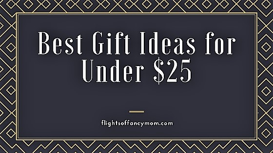 Best Gift Ideas for under $25