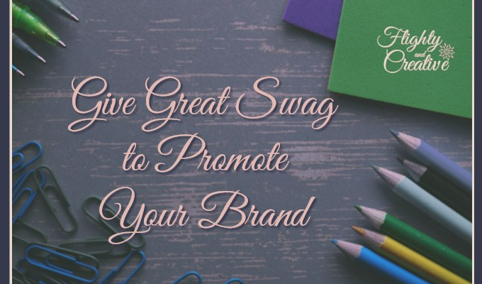 Give Great Swag to Promote Your Brand