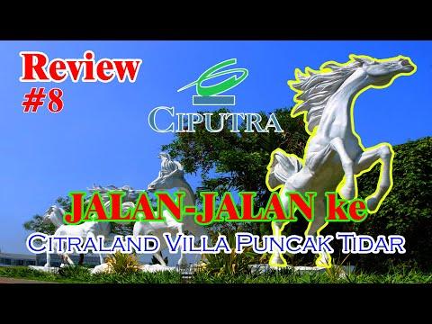 Cara Review Project Baru Citraland Villa Puncak Tidar Malang Flipreview Com
