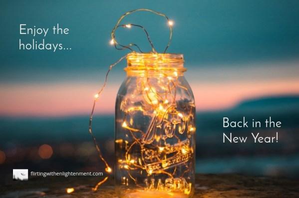 holiday break, holidays, new year, white lights, mason jar, mind, body, spirit, self-growth