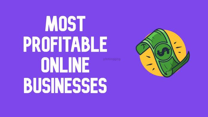 Most Profitable Online Businesses