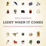 "Review: ""Light When It Comes"""