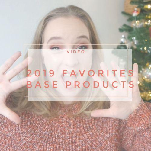 2019 favorites base products makeup foundation concealer primer powder